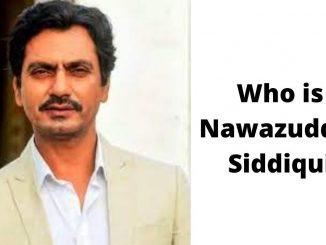 Who is Nawazuddin Siddiqui